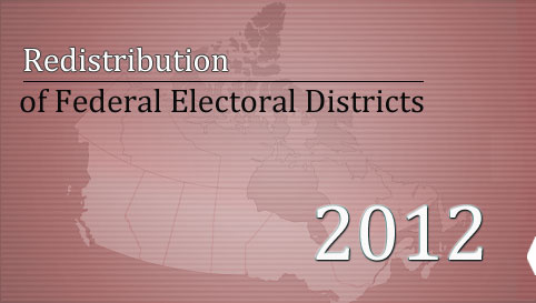 Redistribution of Federal Electoral Districts 2012